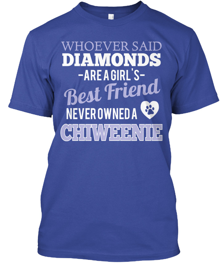~ Chiweenie Best Friend-Kim Dedi Diamonds Vardır Bir Hanes Tagless Tee T-Shirt